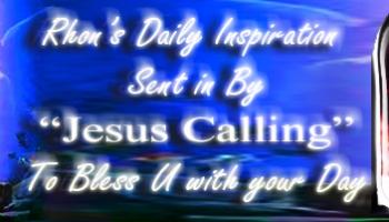 Rhon's Saturday Inspiration From Jesus Calling | WHISNews21
