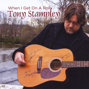 1. Tony Stampley – When I Get On A Roll