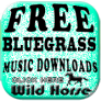 Click to download free music by our Bluegrass Artists
