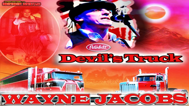 "Wayne Jacobs Releases New CD Called ""Devils Truck"" 