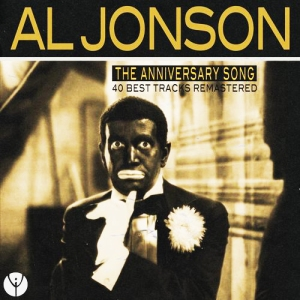 "Al Jolson's ""The Anniversary Song Covered by Willie"