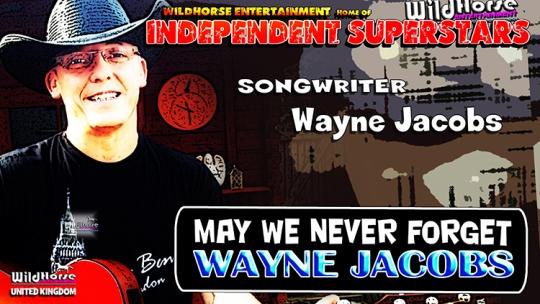WayneJacobsMayWeNeverForget750