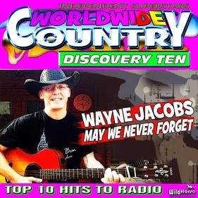 wwcd10 WayneJacobsMayWeNeverForget