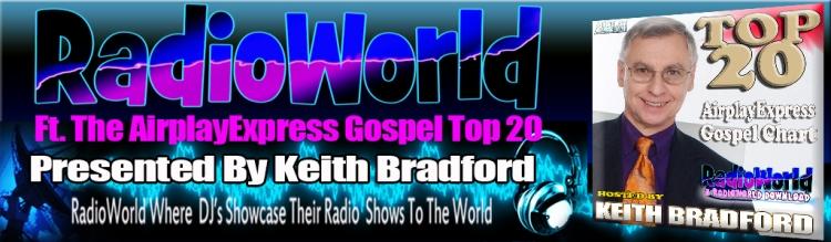 radioworldtop20gospelkeithbradford